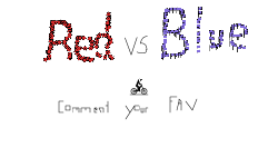 Red v Blue! (Comment your fav)