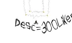 Desc = 300Likes