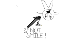 NOT SMILE!