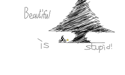Beautiful=stupid