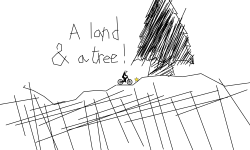 a land and a tree!